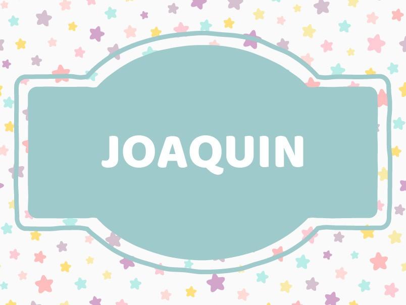J Name Ideas: Joaquin