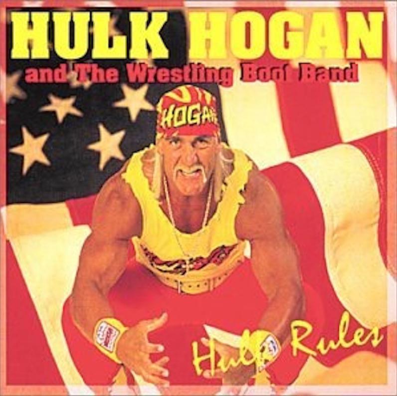 """Hulk Hogan's Album, """"Hulk Rules"""""""