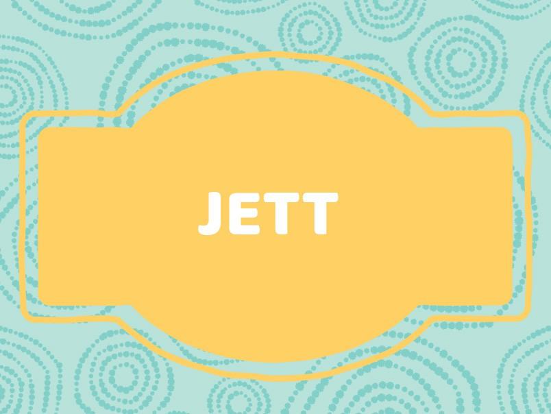 J Name Ideas: Jett