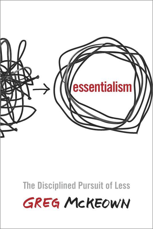 """""""Essentialism"""" by Greg McKeown"""