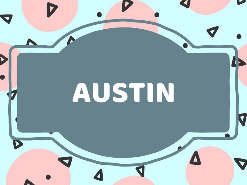 Unique Baby Boy Names: Austin