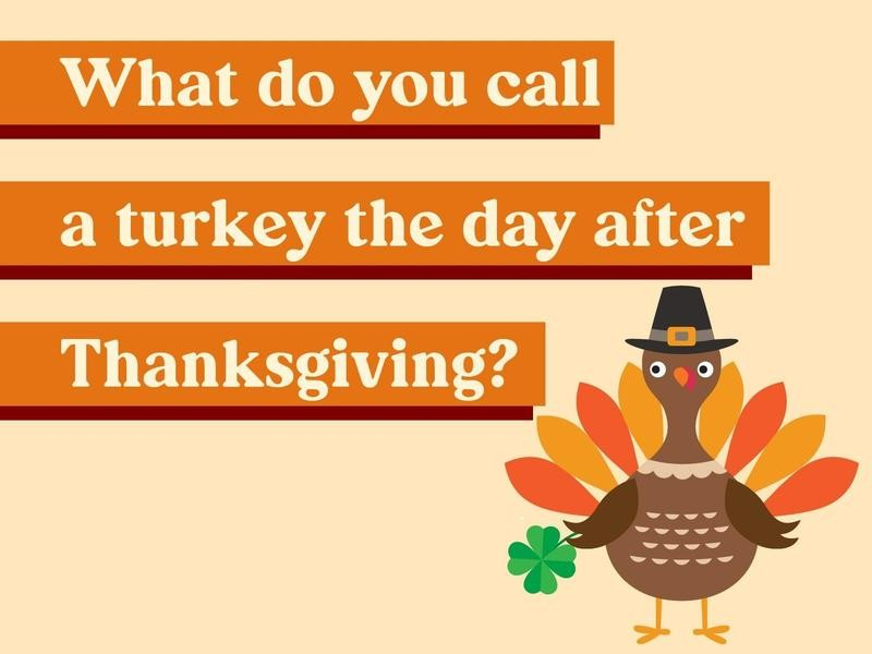 What do you call a turkey the day after Thanksgiving?
