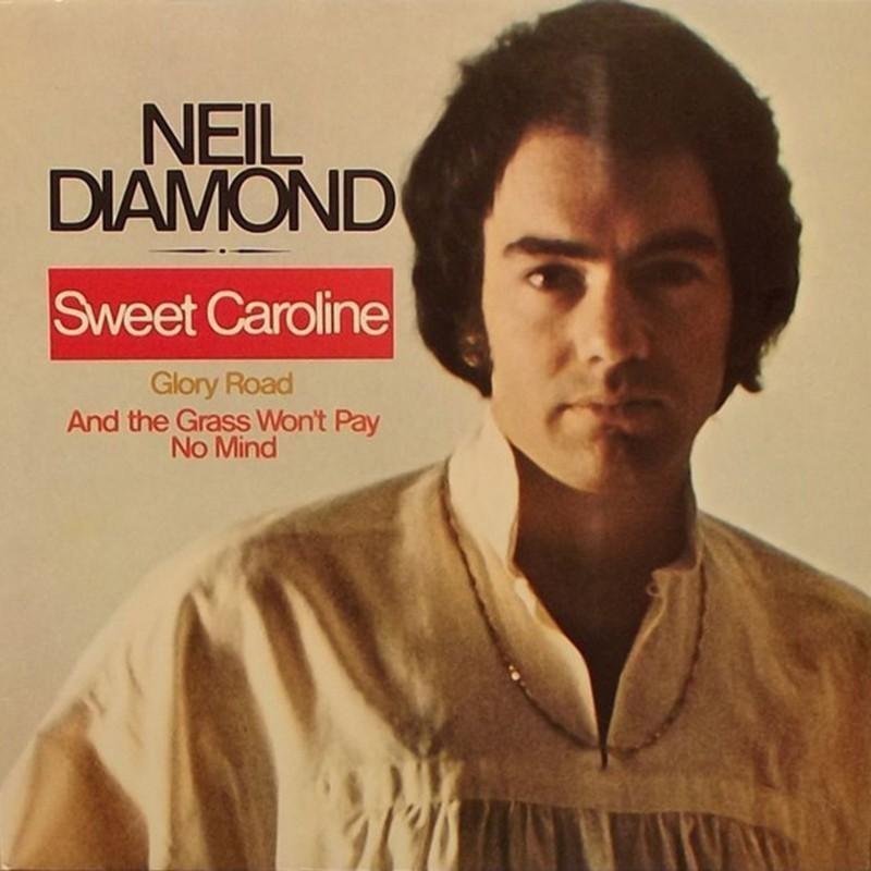 """Sweet Caroline"""