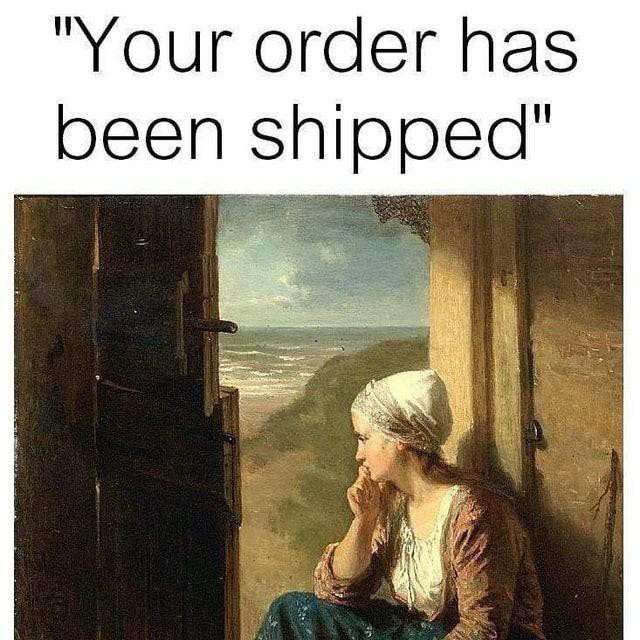 Waiting for delivery meme