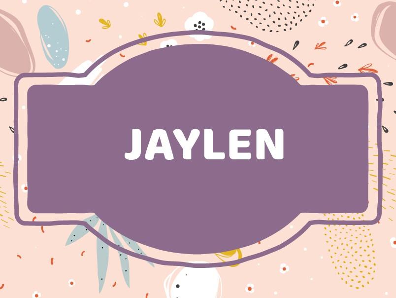 J Name Ideas: Jaylen