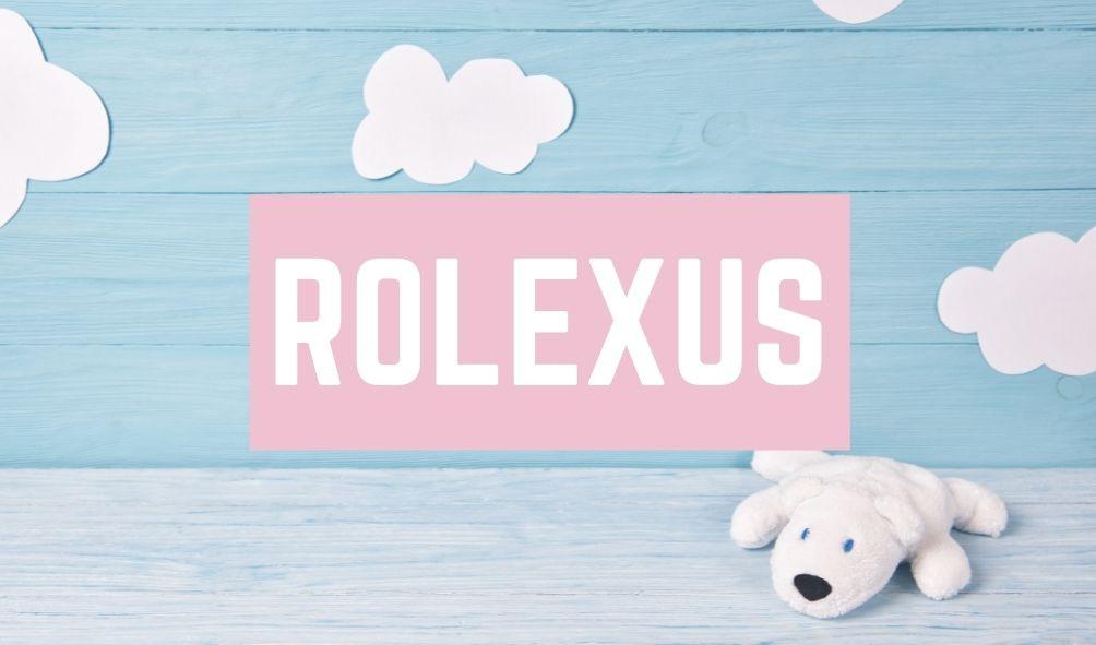 Terrible Baby Names: Rolexus