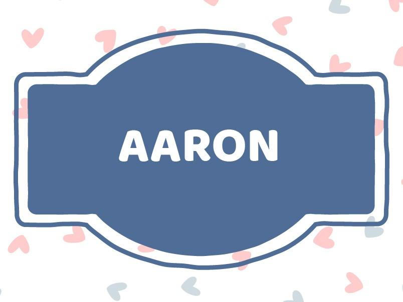 'A' Names for Boys: Aaron