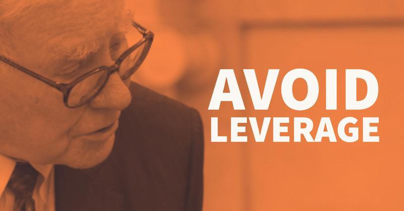 Warren Buffett: Avoid Leverage