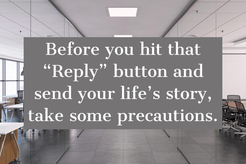 "Ignore the ""Reply"" Button"
