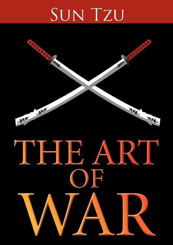 """""""The Art of War"""" by Sun Tzu"""