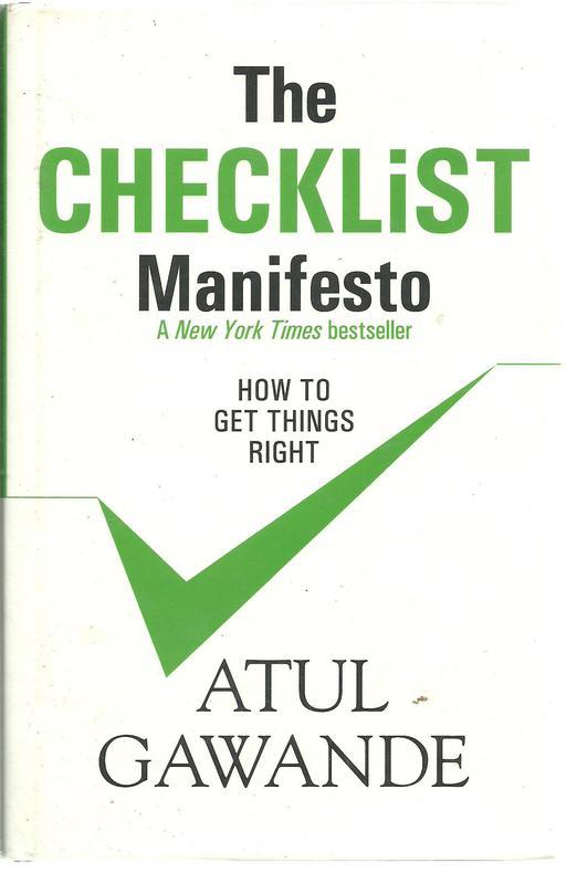 """""""The Checklist Manifesto"""" by Atul Gawande"""
