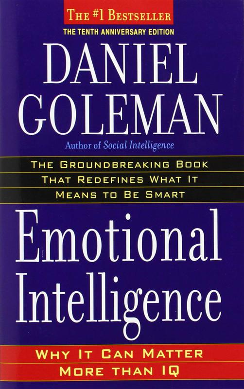 """""""Emotional Intelligence"""" by Daniel Goleman"""