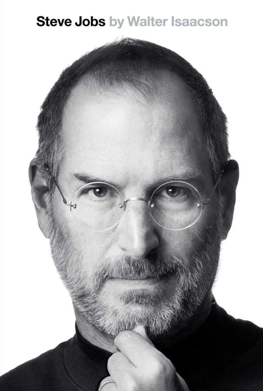 """Steve Jobs"" by Walter Isaacson"