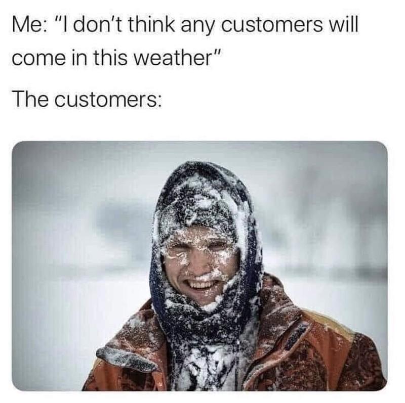 Loyal customer braves the snow