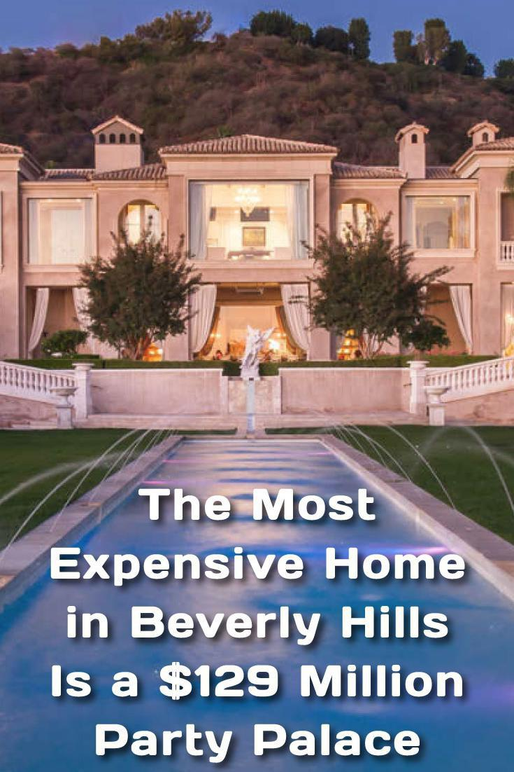 The Most Expensive Home in Beverly Hills