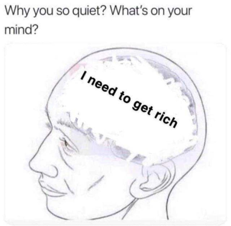 Thinking about getting rich