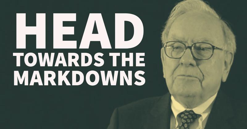 Warren Buffett: Head Towards the Markdowns