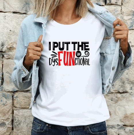 Funny Dysfunctional T-shirt