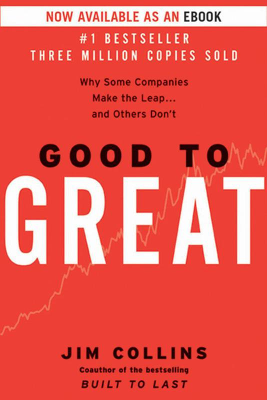 """""""Good to Great"""" by Jim Collins"""