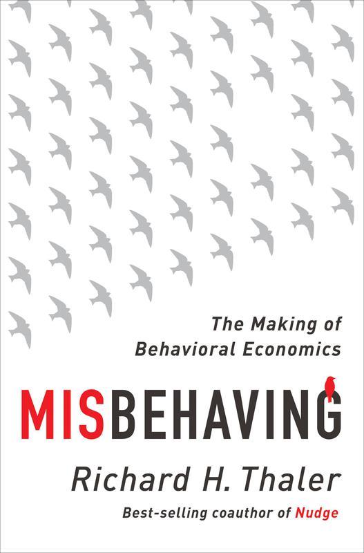 """""""Misbehaving"""" by Richard Thaler"""
