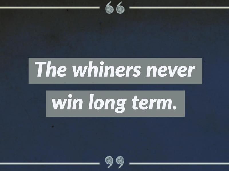 on whining