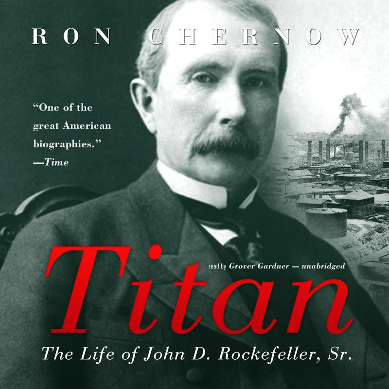 """""""Titan"""" by Ron Chernow"""