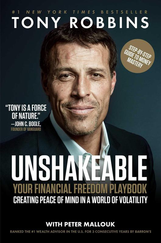 Unshakable: Your Financial Freedom Playbook' By: Tony Robbins