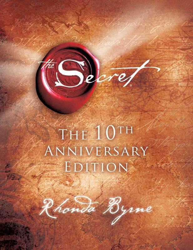 """The Secret"" by Rhonda Byrne"
