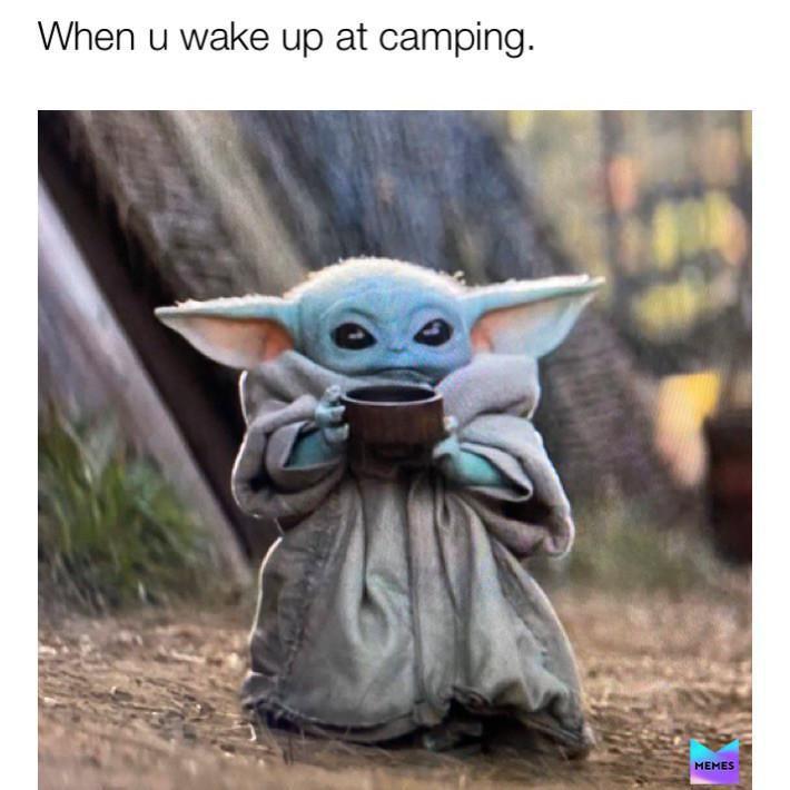 Baby Yoda drinking coffee camping meme