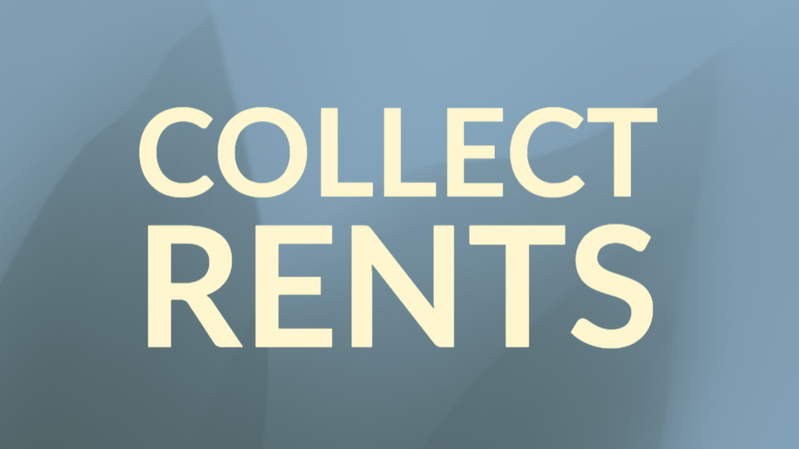 Collect rents