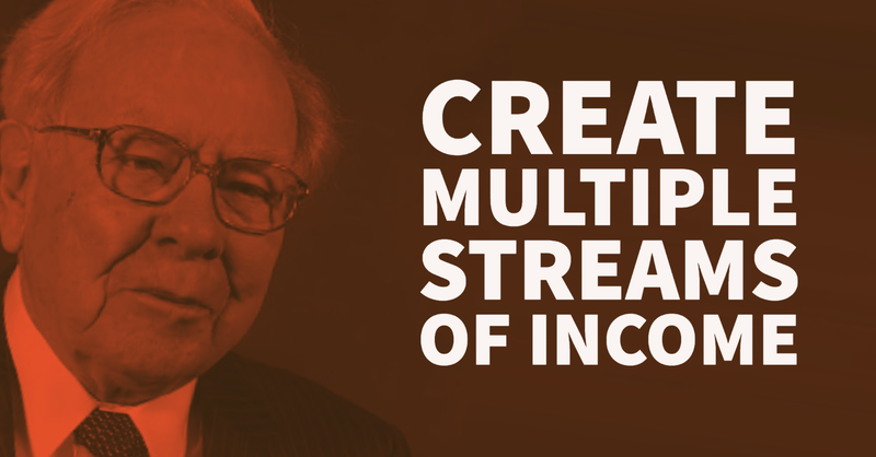 Warren Buffett: Create Multiple Streams of Income