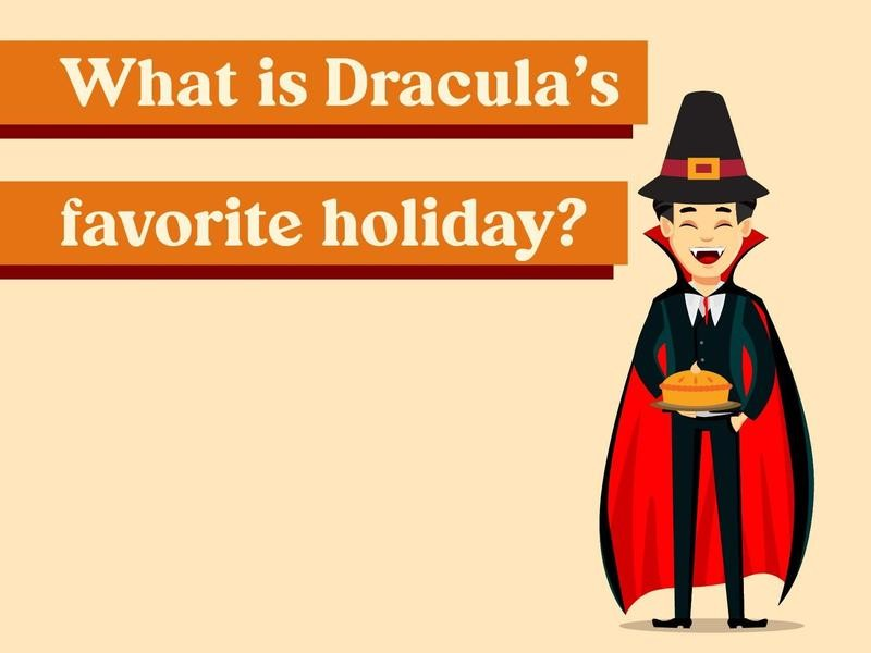 What is Dracula's favorite holiday?