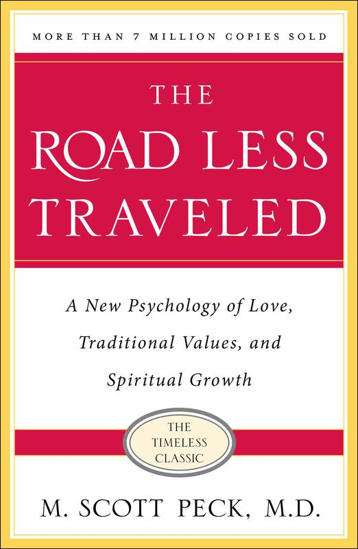 """""""The Road Less Traveled"""" by M. Scott Peck"""