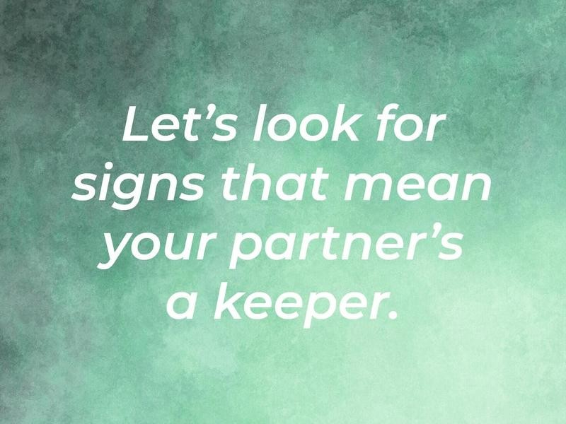 Green Flags That Indicate the Relationship's a Go