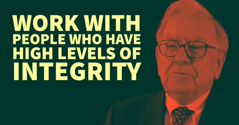 Warren Buffett: Work With People Who Have High Levels of Integrity
