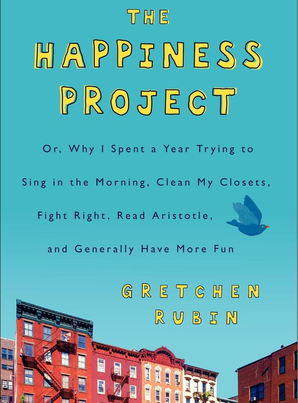 """""""The Happiness Project"""" by Gretchen Rubin"""