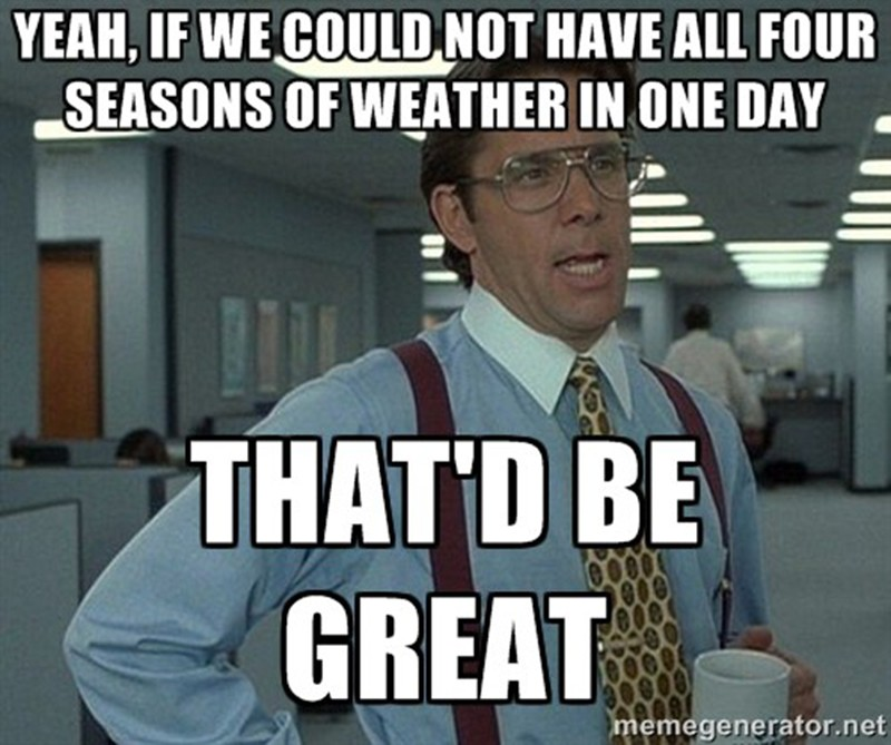 Office Space guy has weather problems