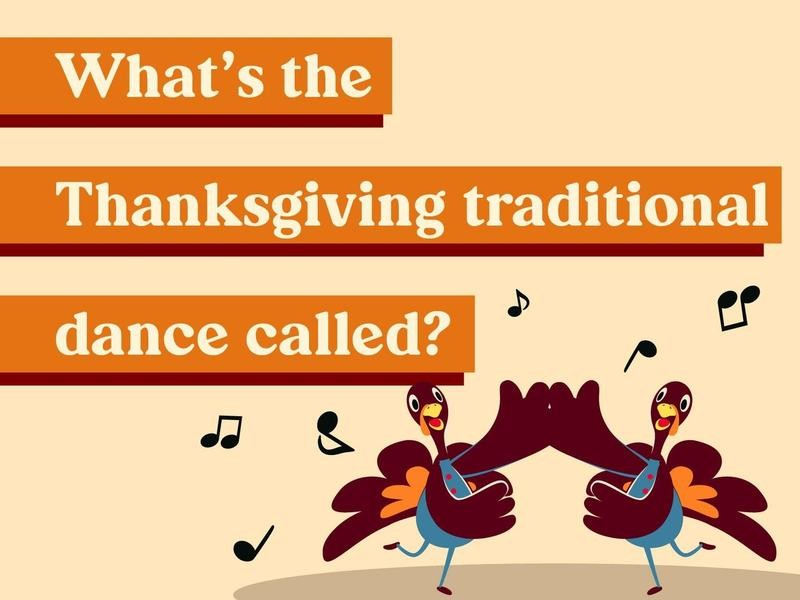 What's the Thanksgiving traditional dance called?