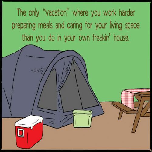 Camping is hard work meme