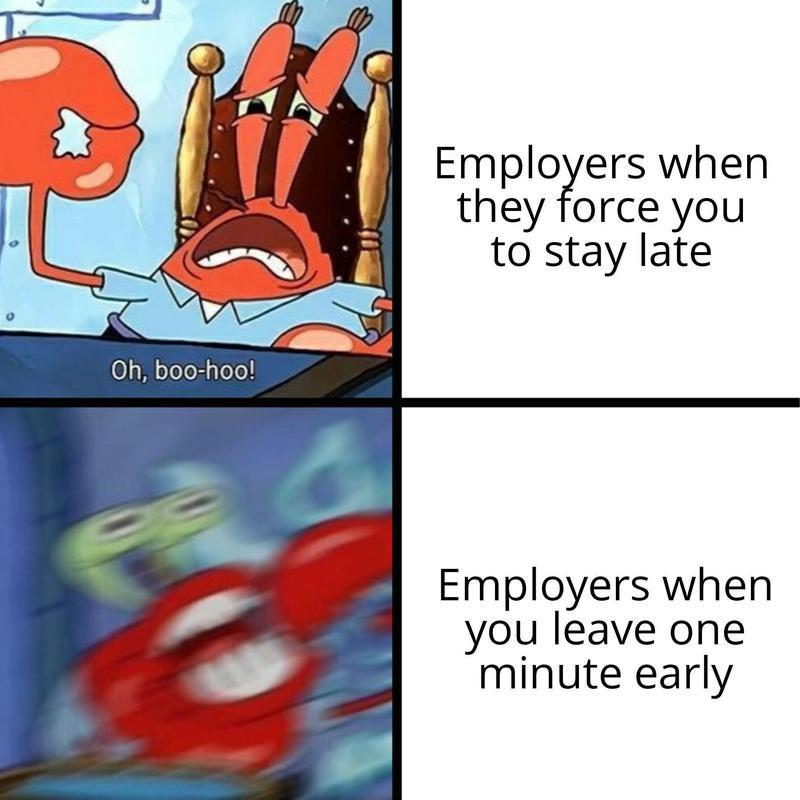 Stay late vs. leave early meme