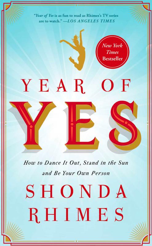 """Year of Yes"" by Shonda Rhimes"