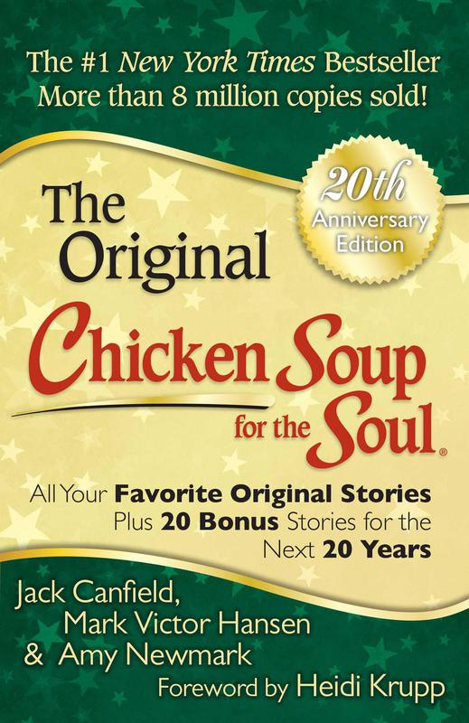 """""""Chicken Soup for the Soul"""" by Jack Canfield, Mark Victor Hansen, and Amy Newmark"""