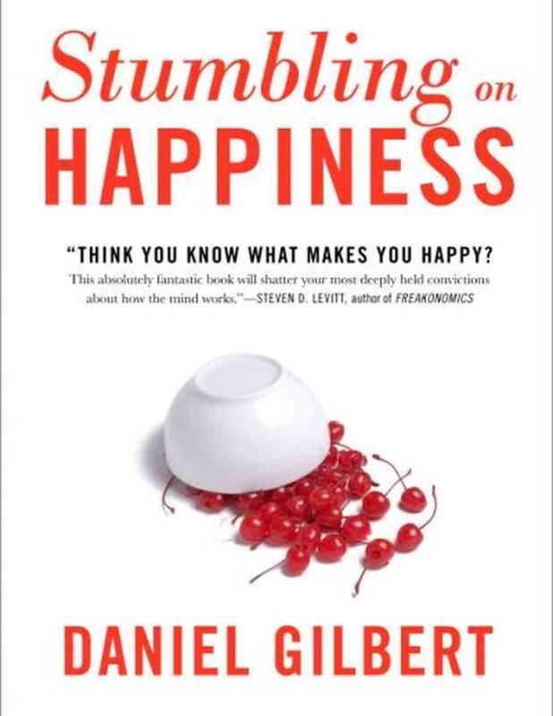 """Stumbling on Happiness"" by Daniel Gilbert"