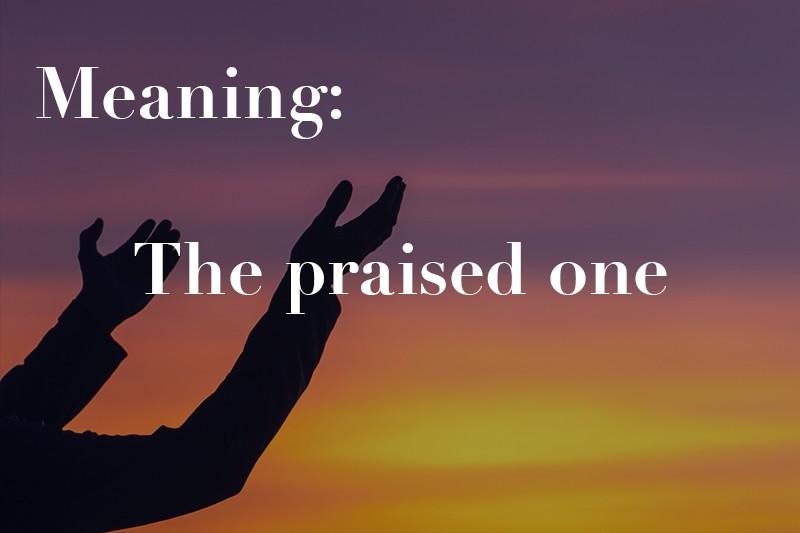 the praised one