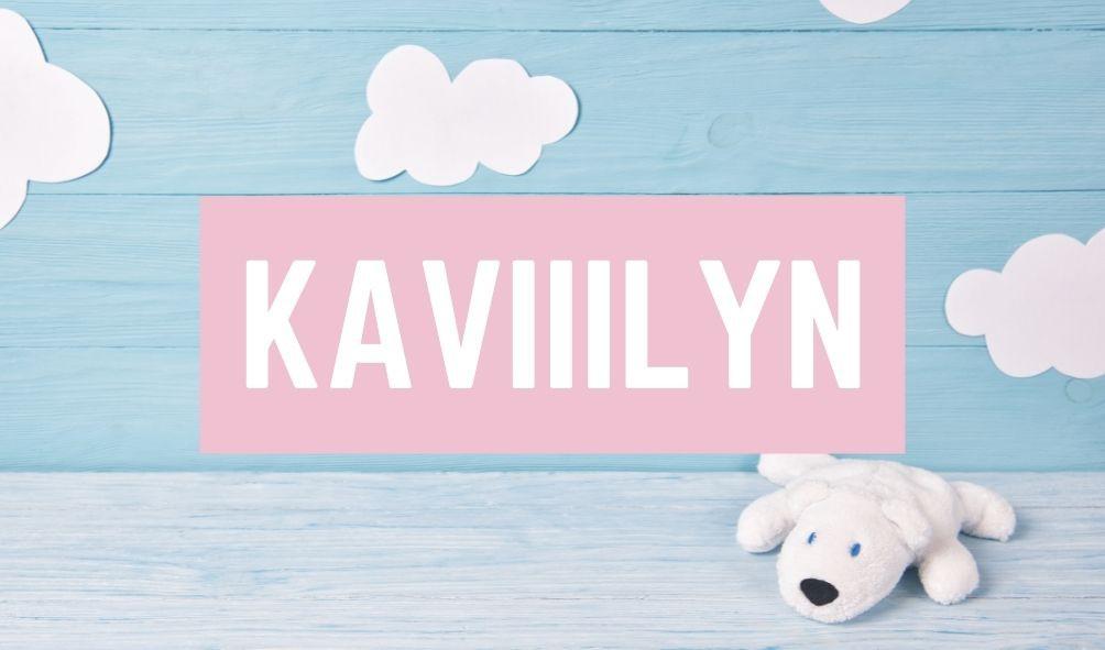 Terrible Baby Names: KaVIIIyn
