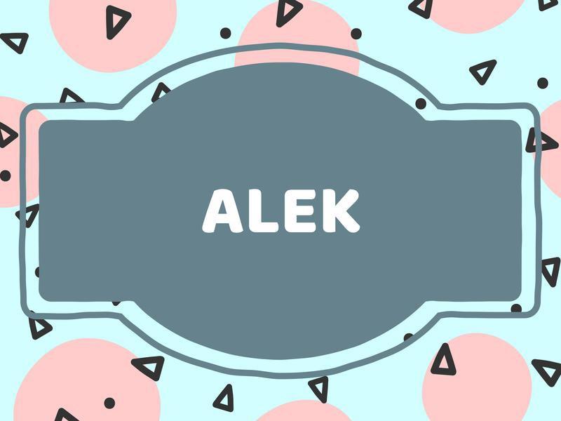 Unique Baby Boy Names: Alek