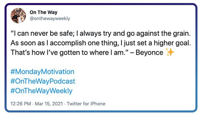 Beyoncé keeps setting higher goals