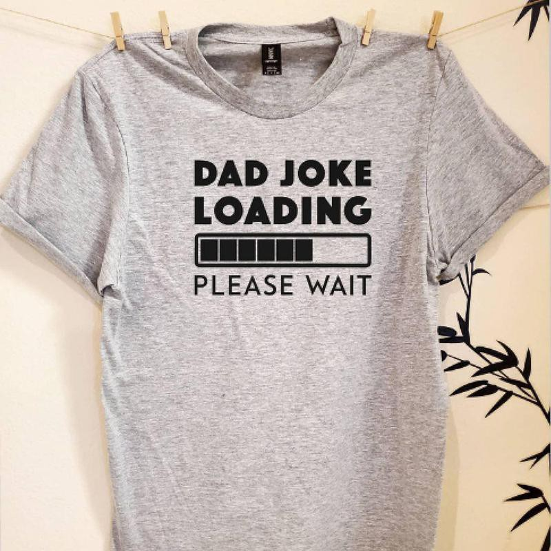 Funny Dad Joke T-Shirts