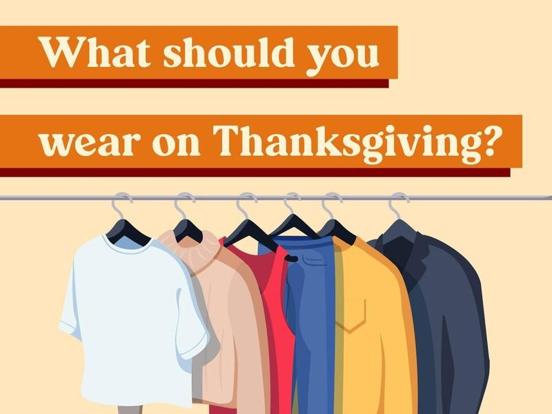 What should you wear on Thanksgiving?