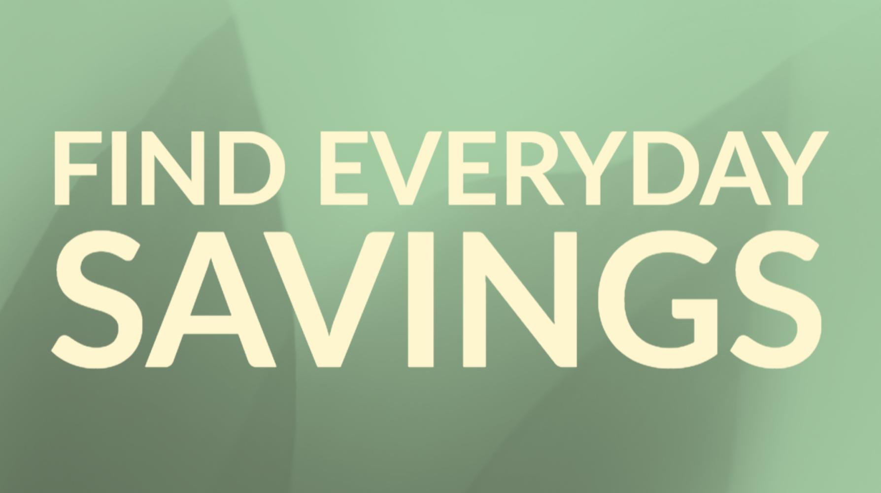Find everyday savings